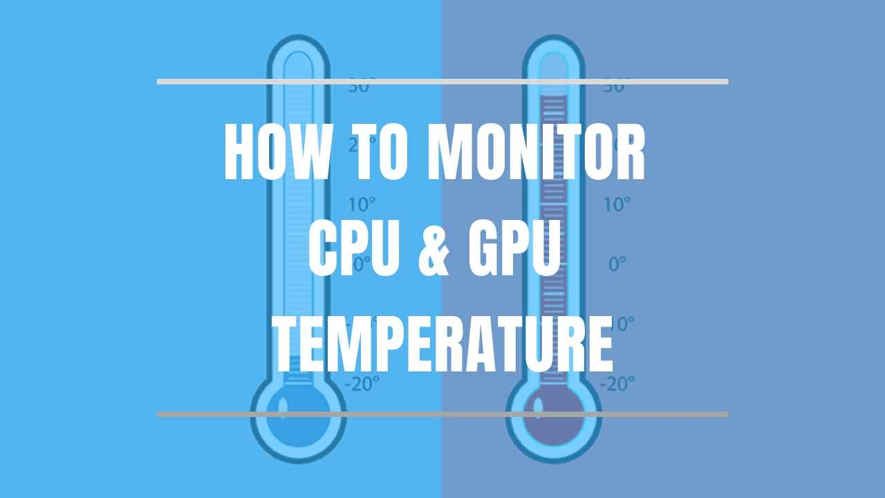 cpu-gpu-monitor-tutorial-thumbnail