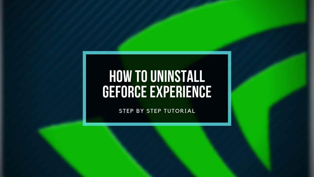 uninstall-geforce-experience
