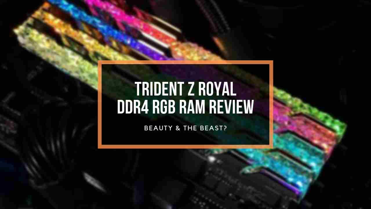 gskill-trident-z-royal-review