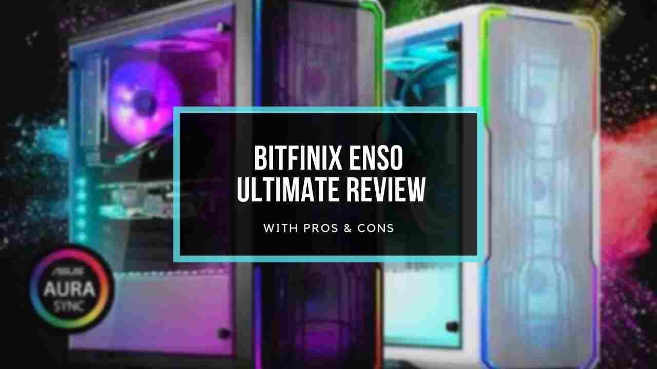 bitenix-enso-review