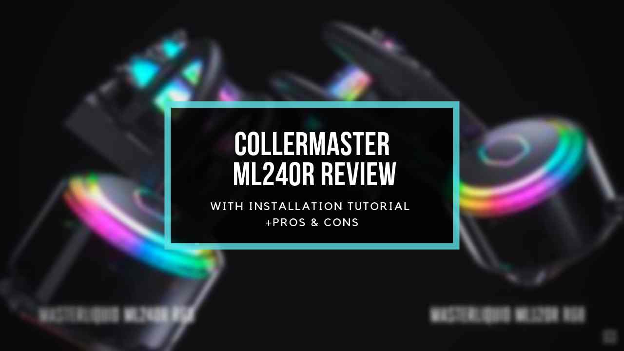 cooler-master-ml240r-review