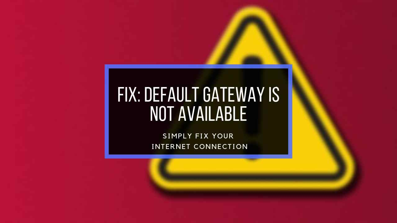 default-gateway-is-not-available