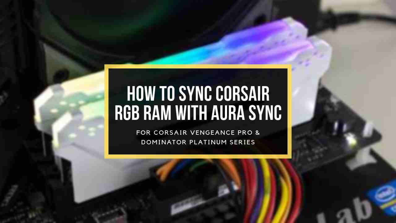 link-corsair-ram-to-aura-sync-featured-image