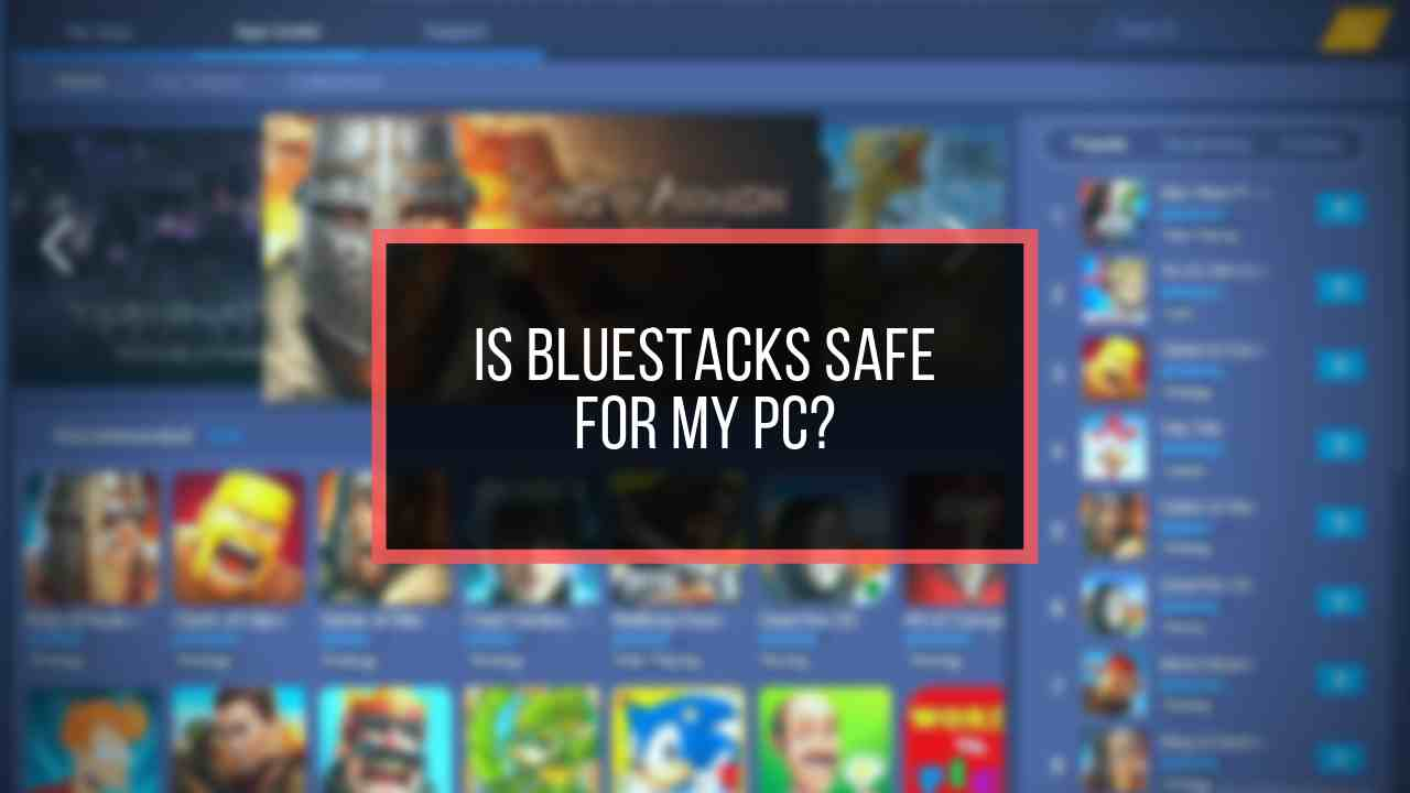 is-blue-stacks-safe-for-my-pc