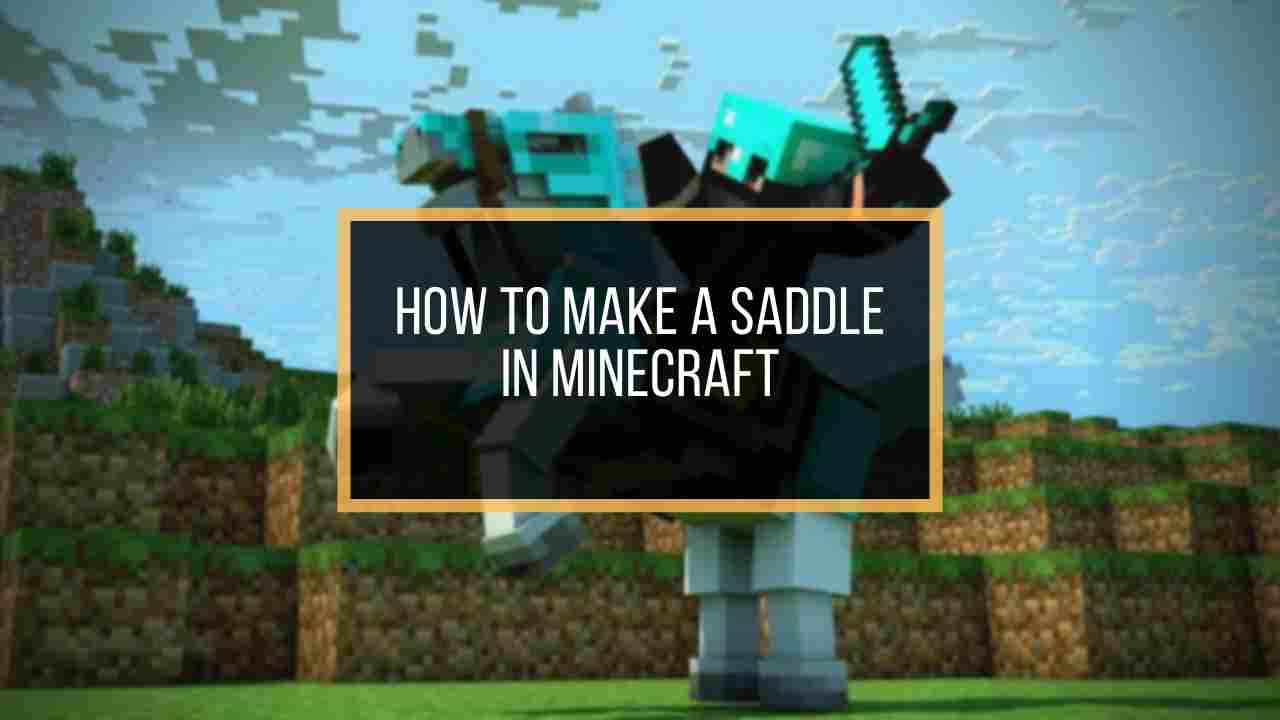 how-to-make-saddle-in-minecraft