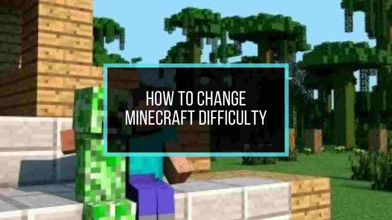 9 Minecraft Difficulty Levels [Explained] : How to Change It