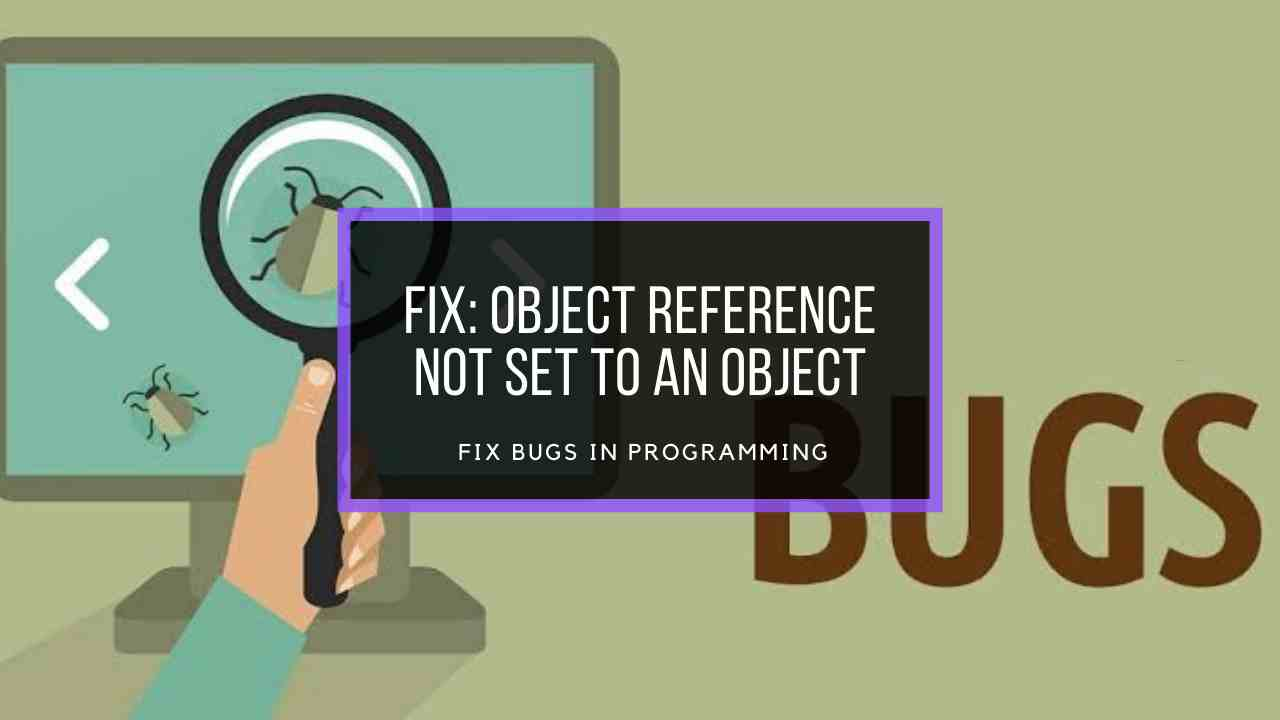fix-object-reference-not-set-to-an-object