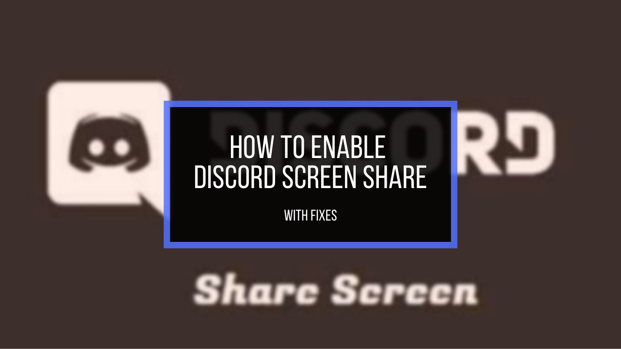 discord-screen-share-enable-it-with-fixes