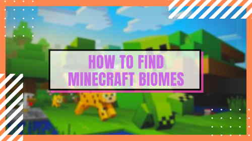 how-to-find-minecraft-biomes