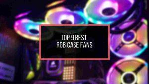 best-rgb-case-fans