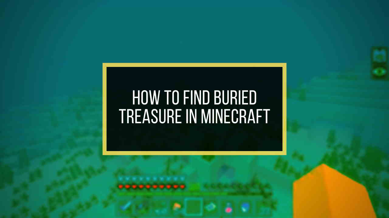 how-to-find-buried-treasure-in-minecraft