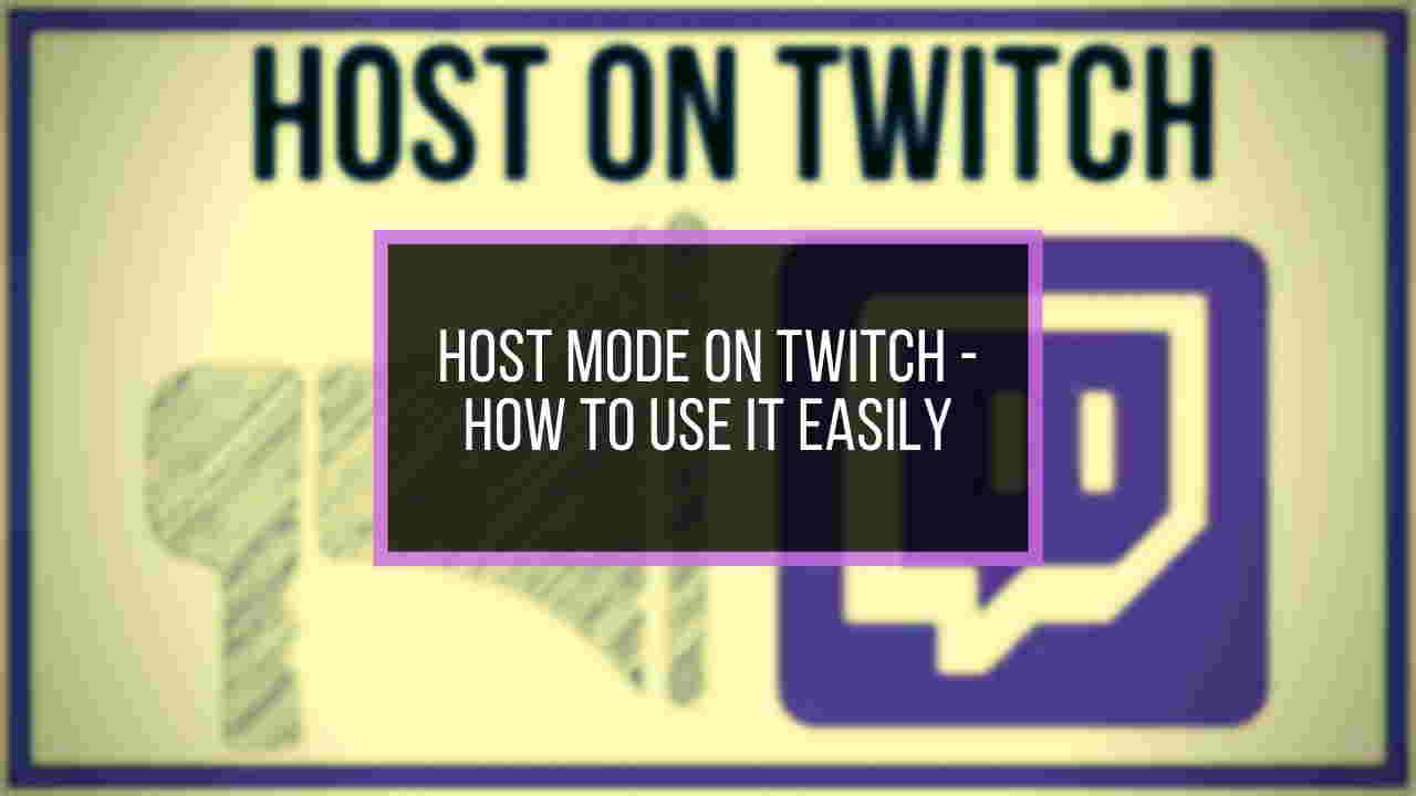 how-to-use-host-mode-on-twitch