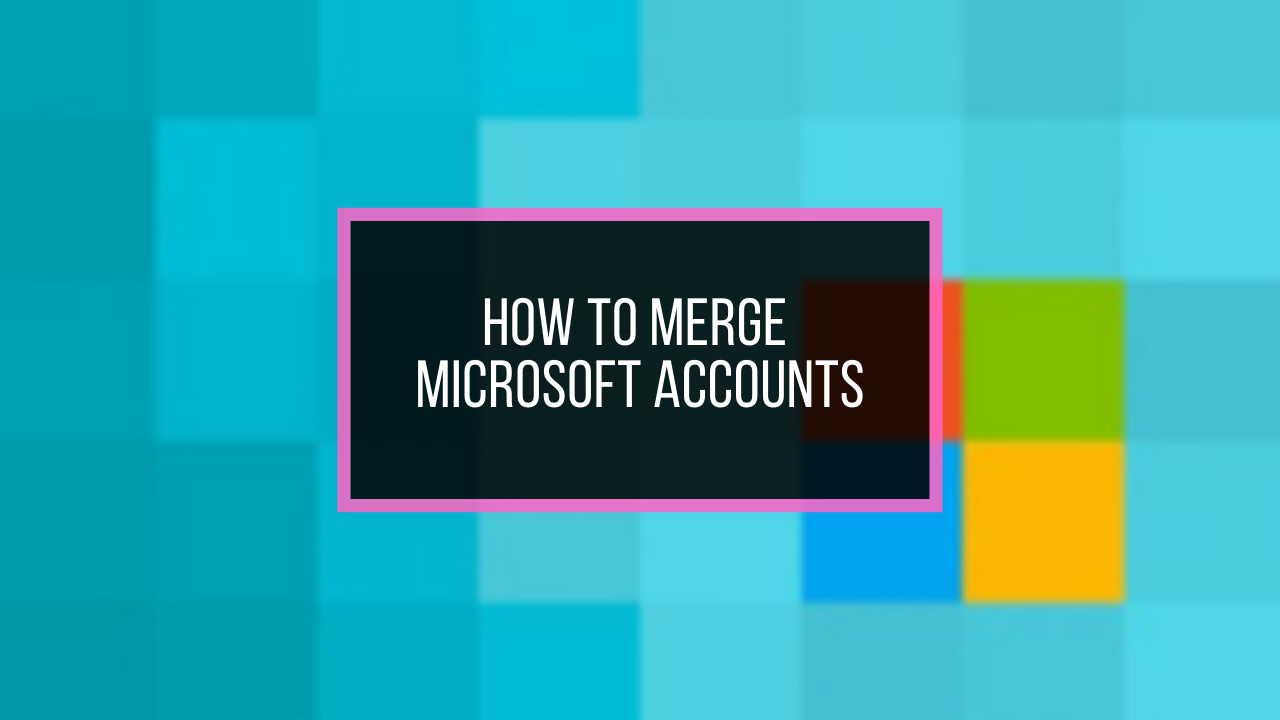 merge-microsoft-accounts