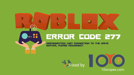 fix-roblox-error-code-277