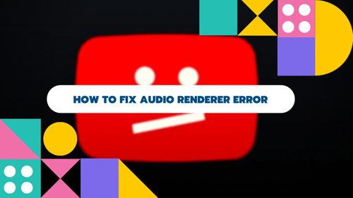 fix-audio-renderer-error