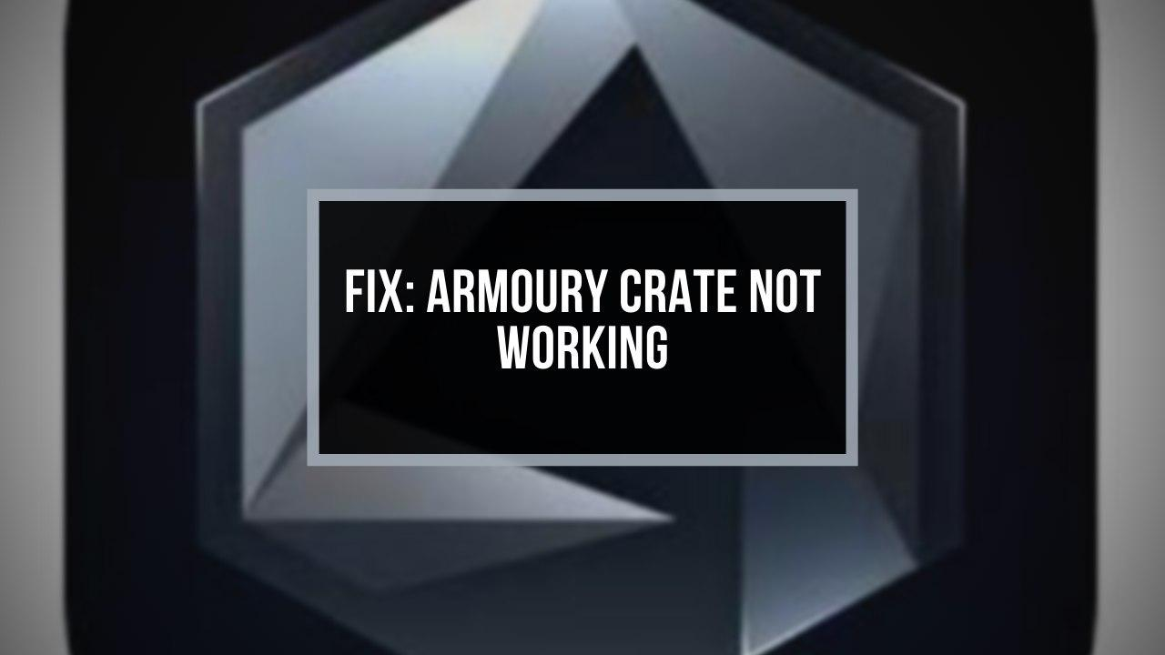 fix-armoury-crate-not-working