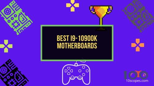 best-i9-10900k-motherboards