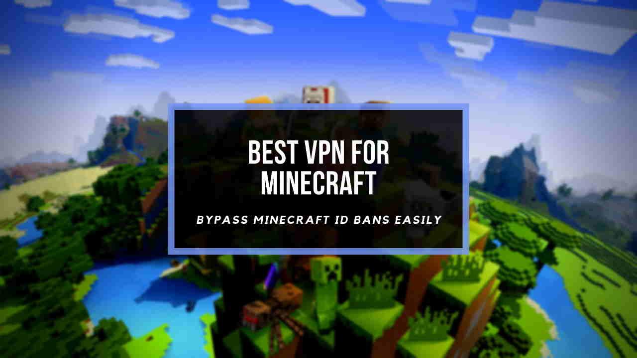 best-vpn-for-minecraft