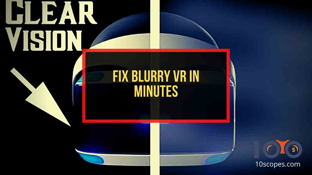 fix-blurry-vr
