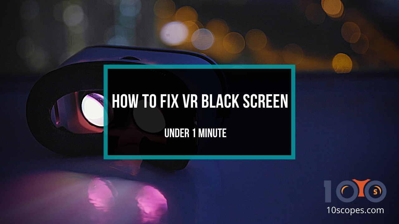 fix-vr-black-screen