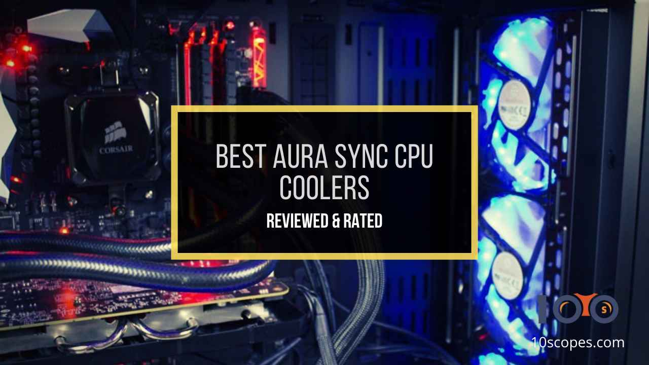 best-aura-sync-cpu-coolers