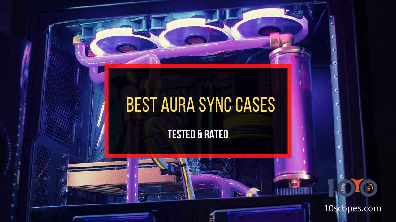 best-aura-sync-cases
