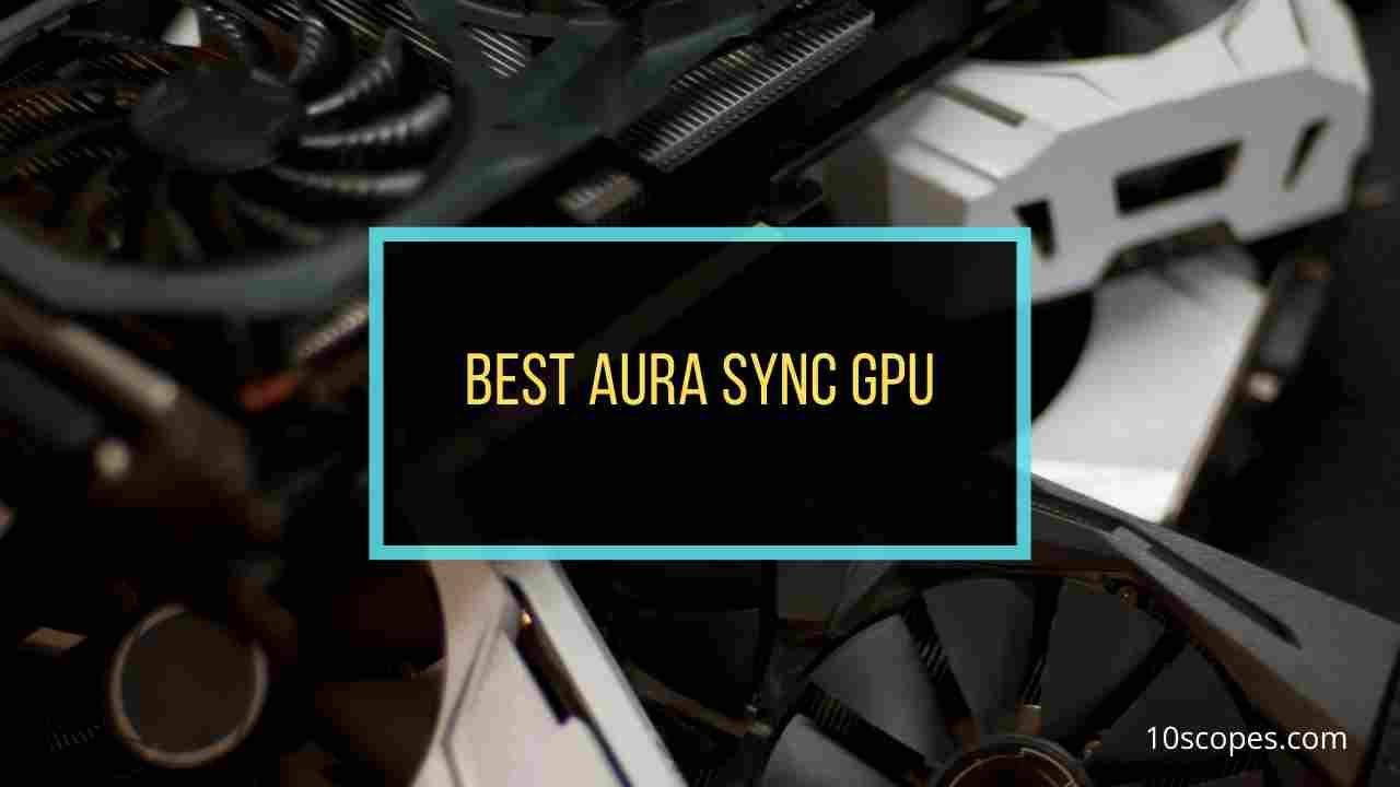 best-aura-sync-gpu