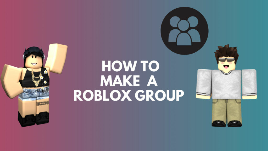 how-to-create-a-roblox-group