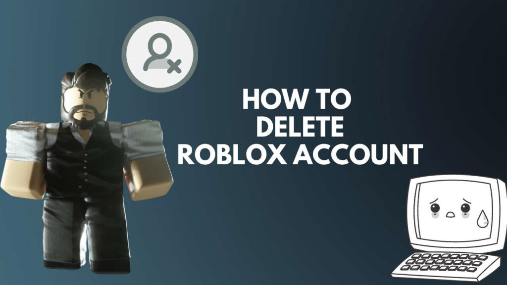 how-to-delete-roblox-account-permanently
