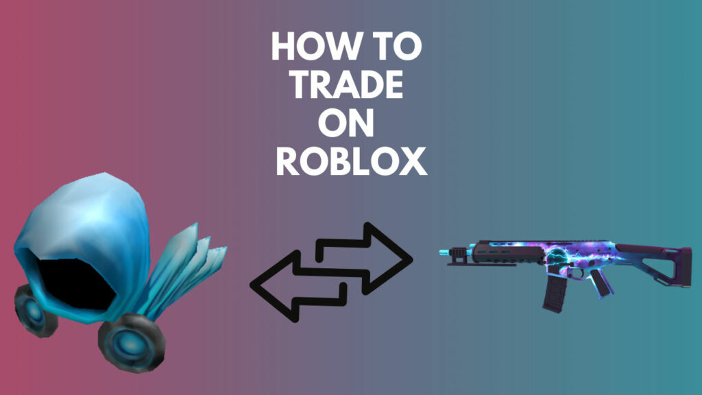 how-to-trade-on-roblox