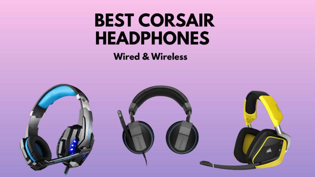 best-corsair-headphones
