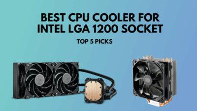 best-cpu-cooler-for-lga-1200-socket