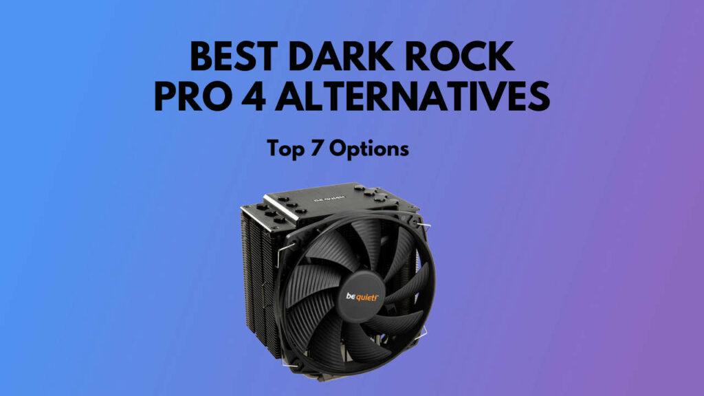 dark-rock-pro-4-alternatives