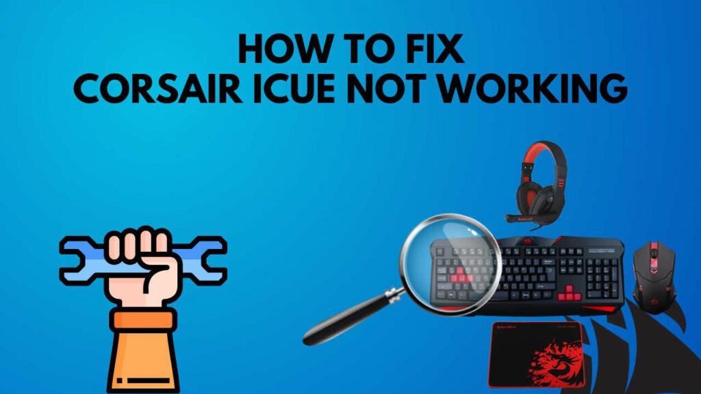fix-corssair-icue-not-detecting-device