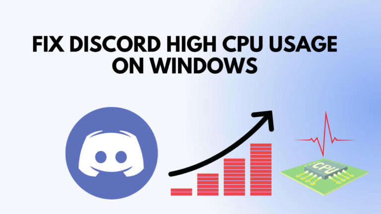 Discord High CPU usage on Windows 100% Working Fix 2021
