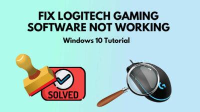 fix-logitech-gaming-software-not-working-windows