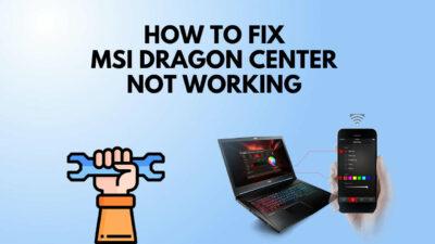 fix-msi-dragon-center-not-working