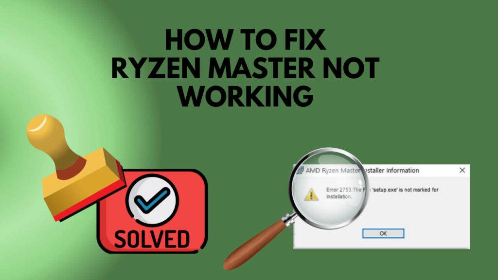 fix-ryzen-master-not-working