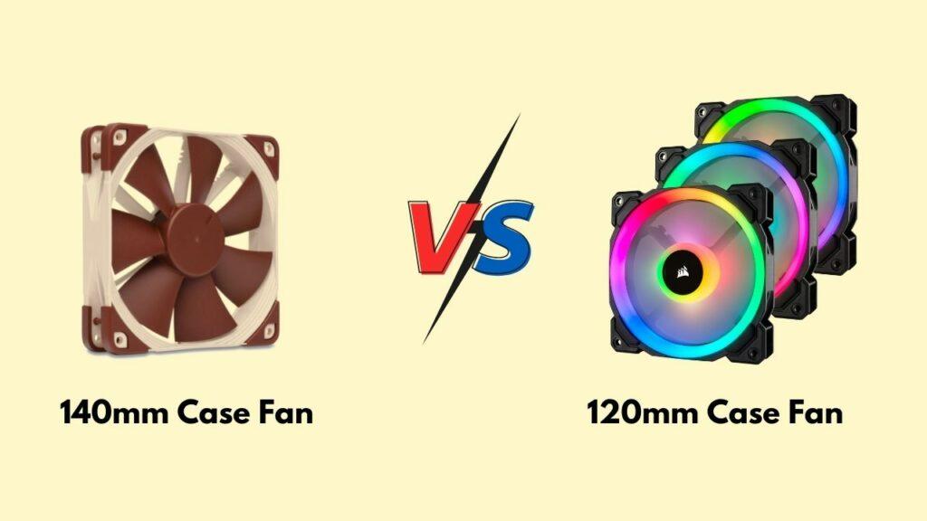 120mm-vs-140mm-pc-case-fans