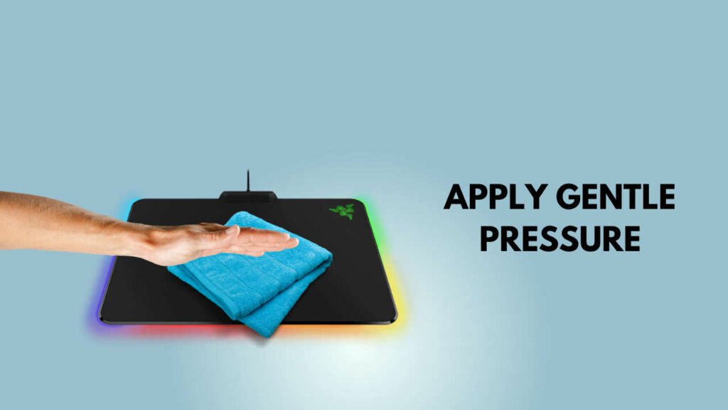 apply-gentle-pressure-to-mousepad