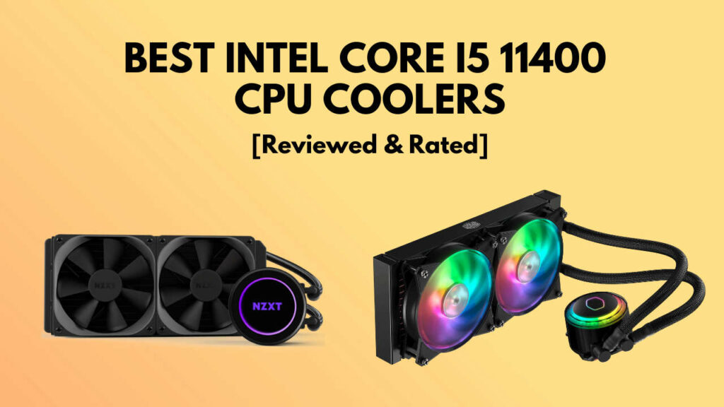best-cpu-coolers-for-i5-11400