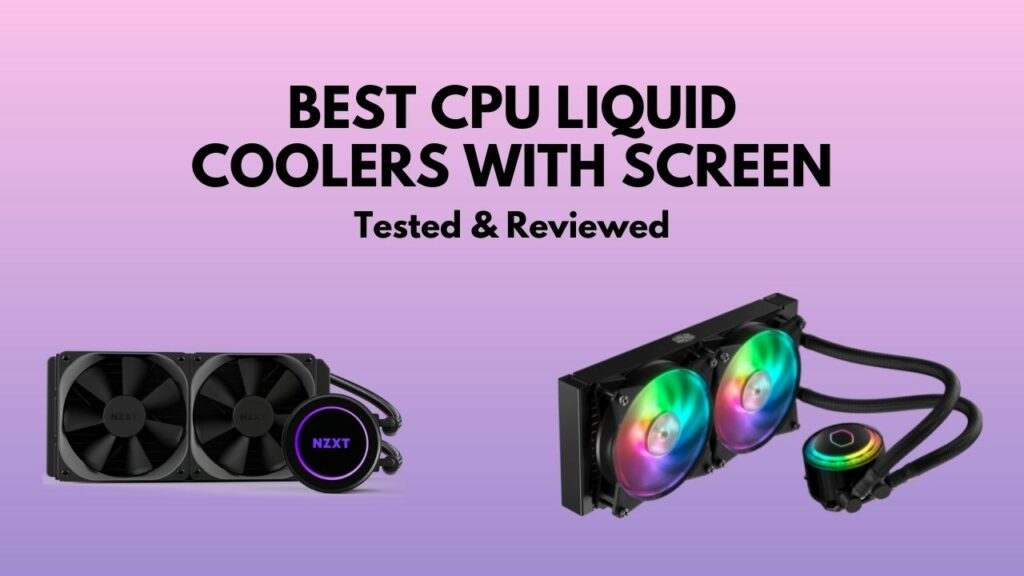 best-cpu-coolers-with-screen