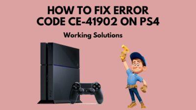 fix-error-code-ce-41902-ps4