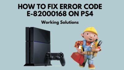 fix-error-code-e-82000168-ps4