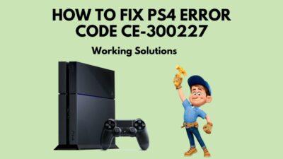 fix-ps4-error-code-ce-300227