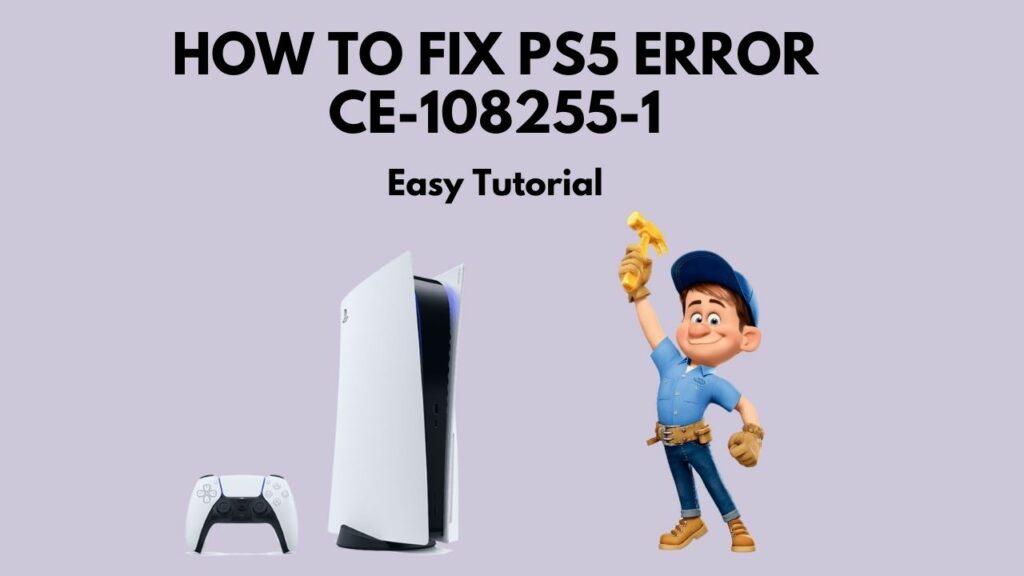fix-ps5-error-ce-108255-1