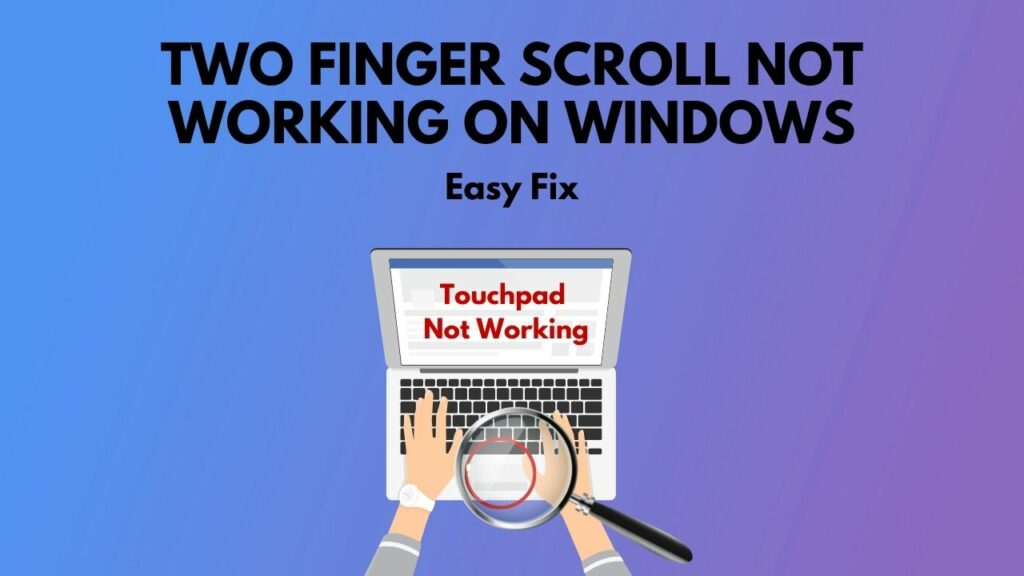 fix-two-finger-scroll-not-working
