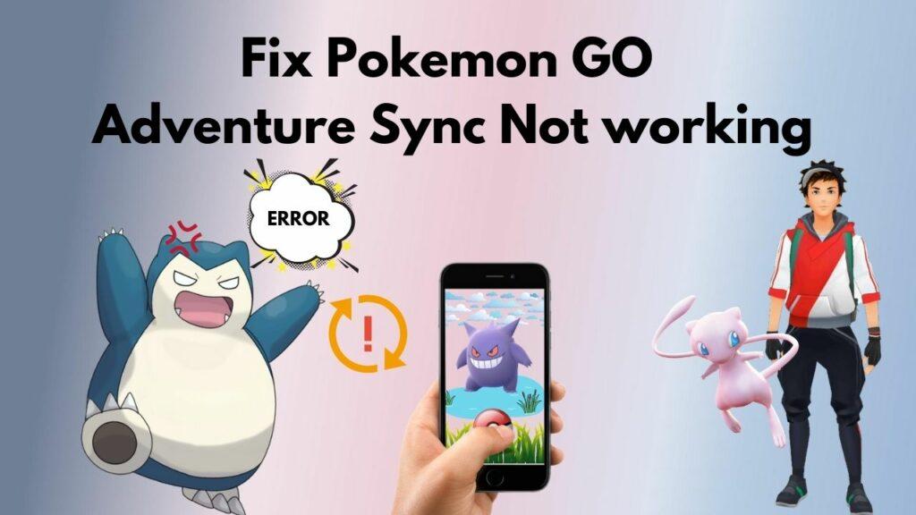 adventure-sync-not-working-pokemon-go