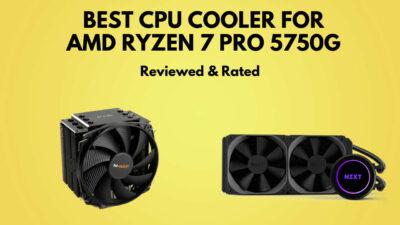 best-cpu-cooler-for-ryzen-7-pro-5750g