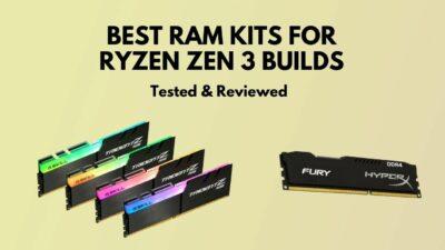 best-rams-for-ryzen-zen-3-builds